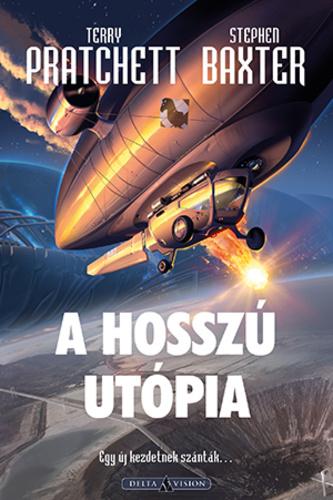 Terry Pratchett – Stephen Baxter: A Hosszú Utópia