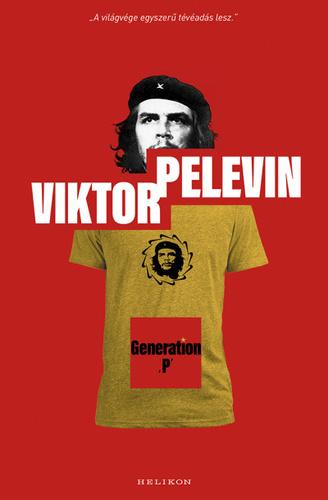 09e64c7595 Generation P · Viktor Pelevin · Könyv · Moly