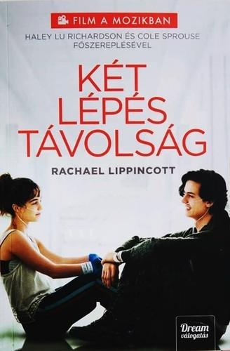 Könyvespolc: Rachael Lippincott · Mikki Daughtry · Tobias Iaconis - Két lépés távolság