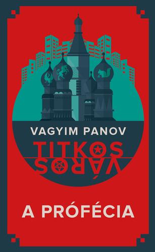Vagyim Panov: A prófécia