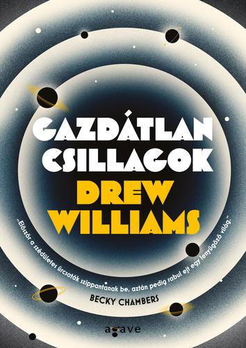 Drew Williams: Gazdátlan csillagok