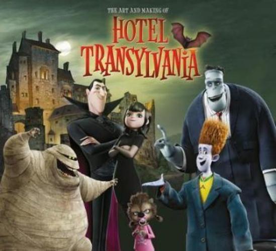 hotel transylvania idézetek The Art and Making of Hotel Transylvania · Tracey Miller Zarneke