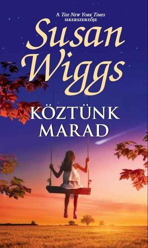 Köztünk marad · Susan Wiggs · Könyv · Moly