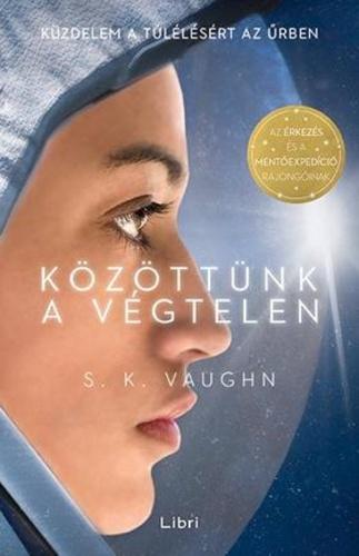 S. K. Vaughn: Közöttünk a végtelen