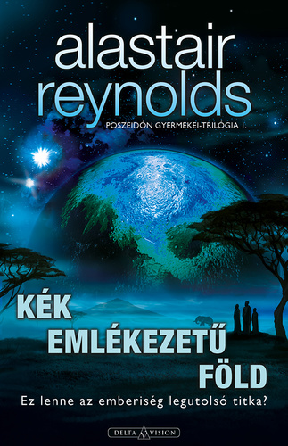 Alastair Reynolds: Kék emlékezetű Föld