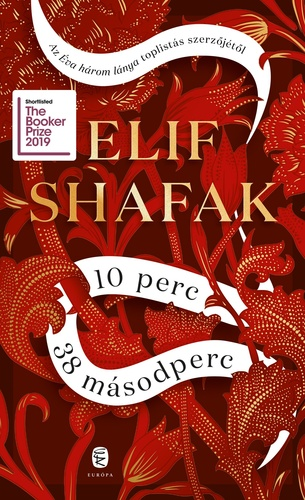 Könyvespolc: Elif Shafak - 10 perc 38 másodperc