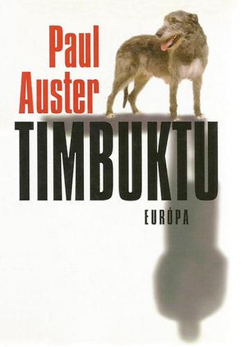Timbuktu · Paul Auster · Könyv · Moly