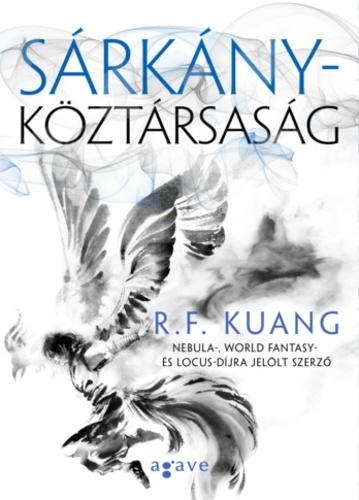 R. F. Kuang: Sárkányköztársaság
