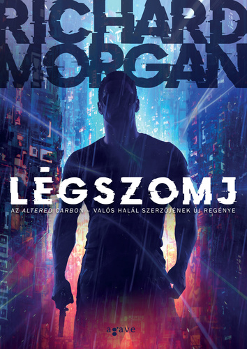 Richard Morgan: Légszomj