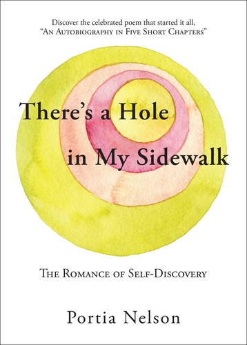 There's a Hole in My Sidewalk · Portia Nelson · Könyv · Moly