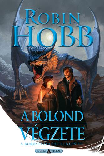 Robin Hobb: A Bolond végzete I-II.