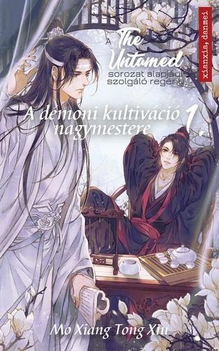 Mo Xiang Tong Xiu: A démoni kultiváció nagymestere 1.