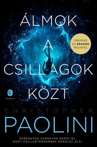 Christopher Paolini: Álmok a csillagok közt I-II.