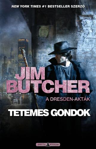 Jim Butcher: Tetemes gondok