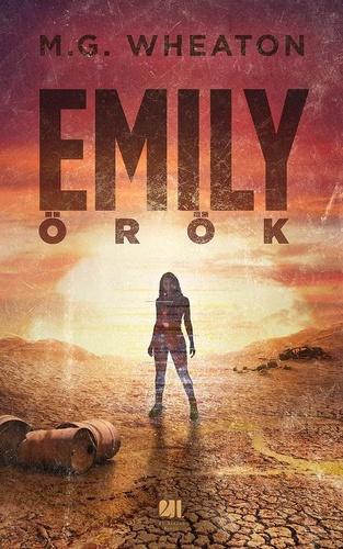 Mark Wheaton: Emily örök