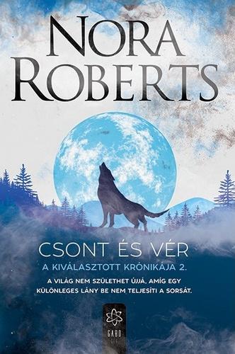 Nora Roberts: Csont és vér