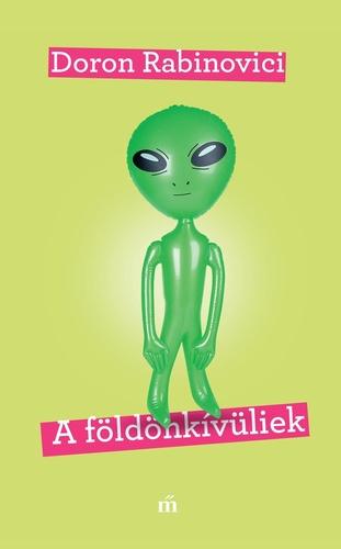 Doron Rabinovici: A földönkívüliek