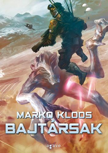 Marko Kloos: Bajtársak