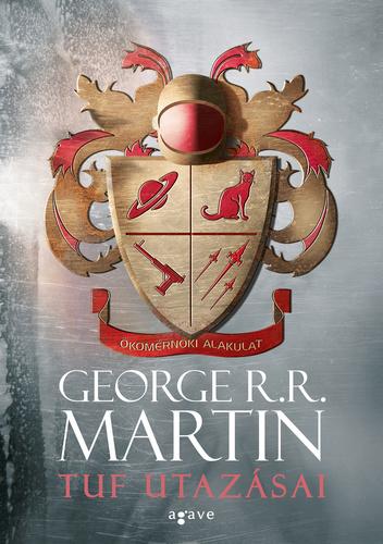 George R. R. Martin: Tuf utazásai