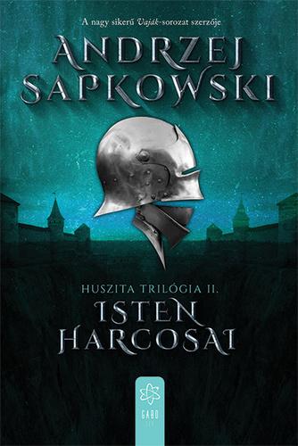 Andrzej Sapkowski: Isten harcosai