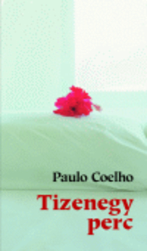 paulo coelho 11 perc idézetek Tizenegy perc · Paulo Coelho · Könyv · Moly