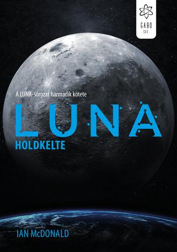 Ian McDonald: Luna – Holdkelte