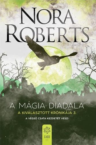 Nora Roberts: A mágia diadala