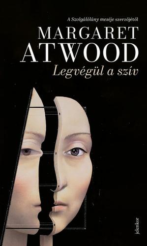 Margaret Atwood: Legvégül a szív