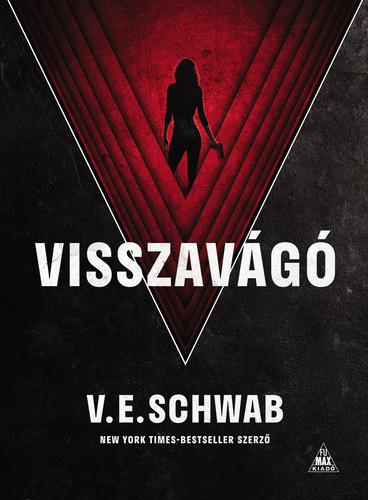 V. E. Schwab: Visszavágó