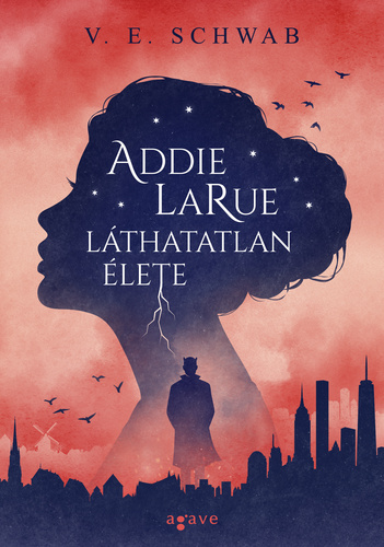 V. E. Schwab: Addie LaRue láthatatlan élete
