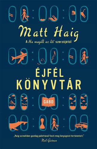 Matt Haig: Éjfél Könyvtár