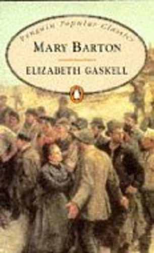 a research on elizabeth gaskells novel mary barton Mary barton by elizabeth gaskell mary barton, a historical novel written by elizabeth gaskell, focuses on the trials and tribulations of the 19th century working class.