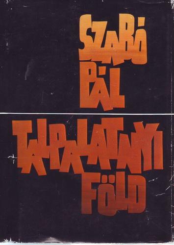 Talpalatnyi föld · Szabó Pál · Könyv · Moly d42898058b