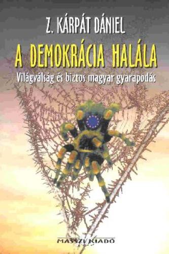 John karcsúsító halál egy demokrácia)