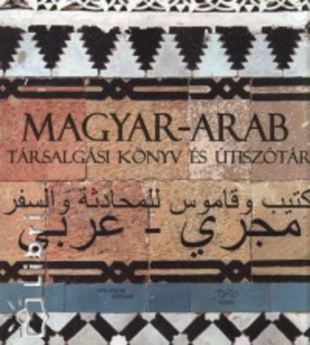 arab idézetek magyarul Magyar arab társalgási könyv és útiszótár · Böröcz Nándor (szerk