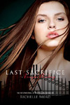 Richelle Mead: Last Sacrifice