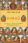 Thich Nhat Hanh: Harag