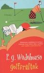 P. G. Wodehouse: Golfőrültek