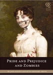 Jane Austen – Seth Grahame-Smith: Pride and Prejudice and Zombies