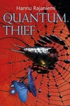 Hannu Rajaniemi: The Quantum Thief