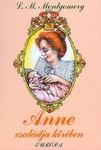 Lucy Maud Montgomery: Anne családja körében