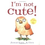 Jonathan Allen: I'm Not Cute!