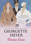 Georgette Heyer: Envious Casca