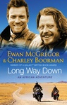 Ewan McGregor – Charley Boorman: Long Way Down