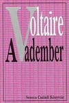 Voltaire: A vadember