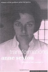 Anne Sexton: Transformations