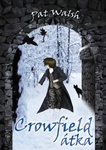 Pat Walsh: Crowfield átka