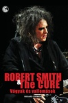 Richard Carman: Robert Smith & The Cure