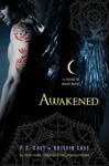 P. C. Cast – Kristin Cast: Awakened