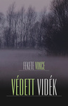 Fekete Vince: Védett vidék